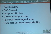SIIM Reg Meeting Mar-2013 - PACS Challenges