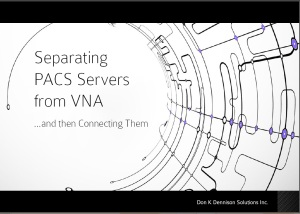 eBook - Separating PACS Servers from VNA